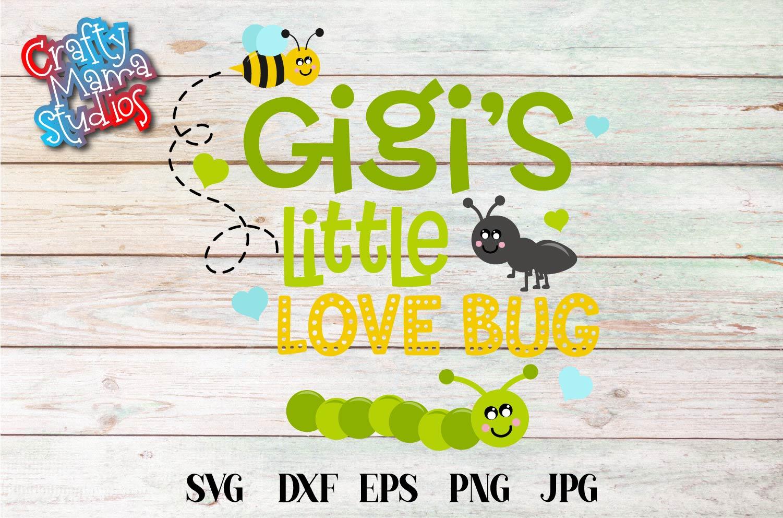 Valentine's Day SVG Little Love Bug, Gigi's Love Bug SVG example image 2