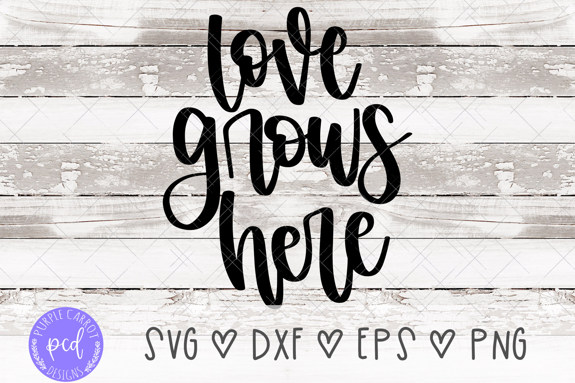 Love Grows Here Hand-Lettered Cut File example image 1