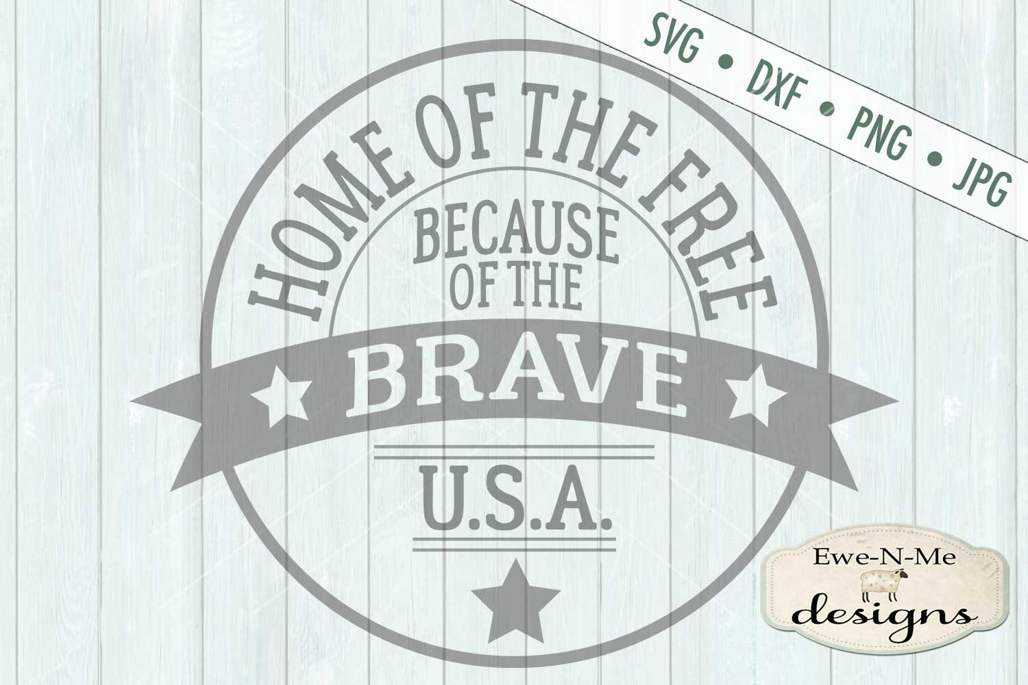 Home of the Free Because of the Brave SVG DXF Files example image 2