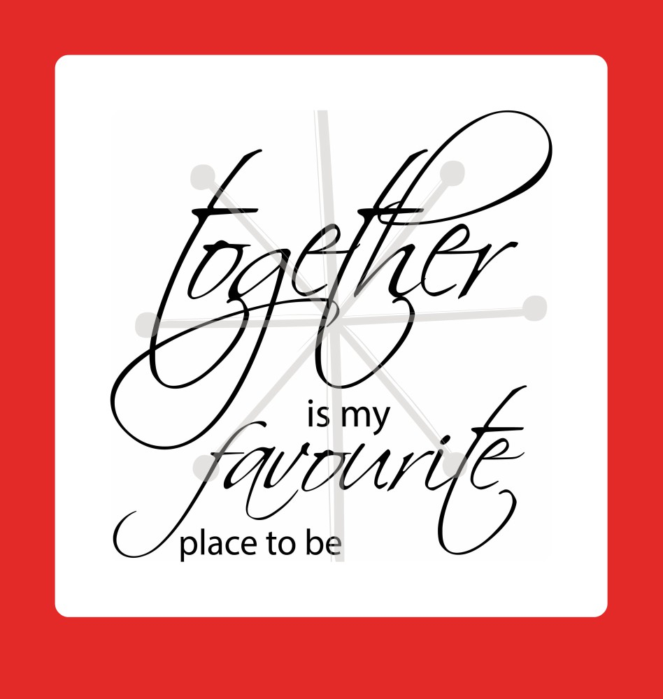 together is my favourite place to be example image 1