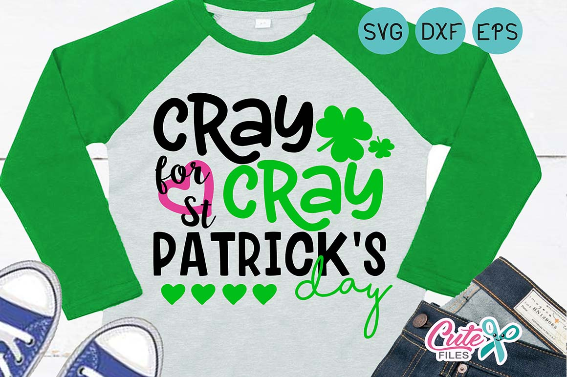 St. patricks day, clover svg, cray cray for st patrick's day, Lucky Clover, Shamrocks svg, Irish, DXF eps, cut file silhouette cameo example image 1