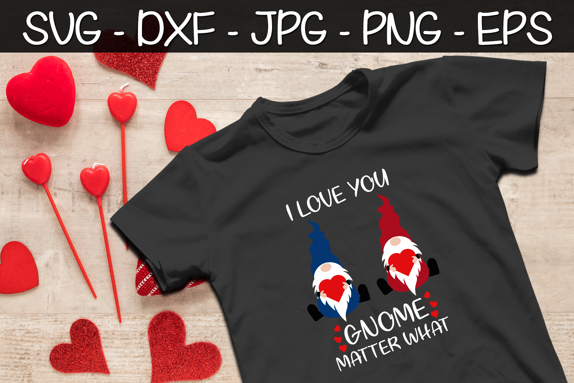 I Love You Gnome Matter What SVG EPS Valentine's Day Gnomes example image 2