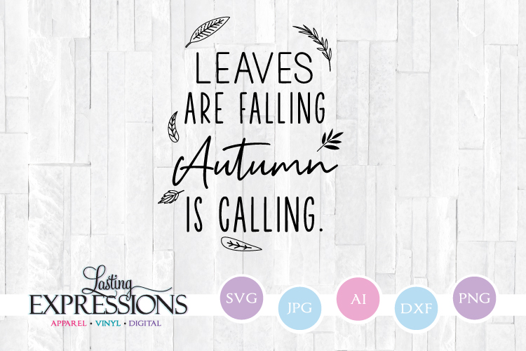 Leaves are Falling // Fall SVG Quote example image 1