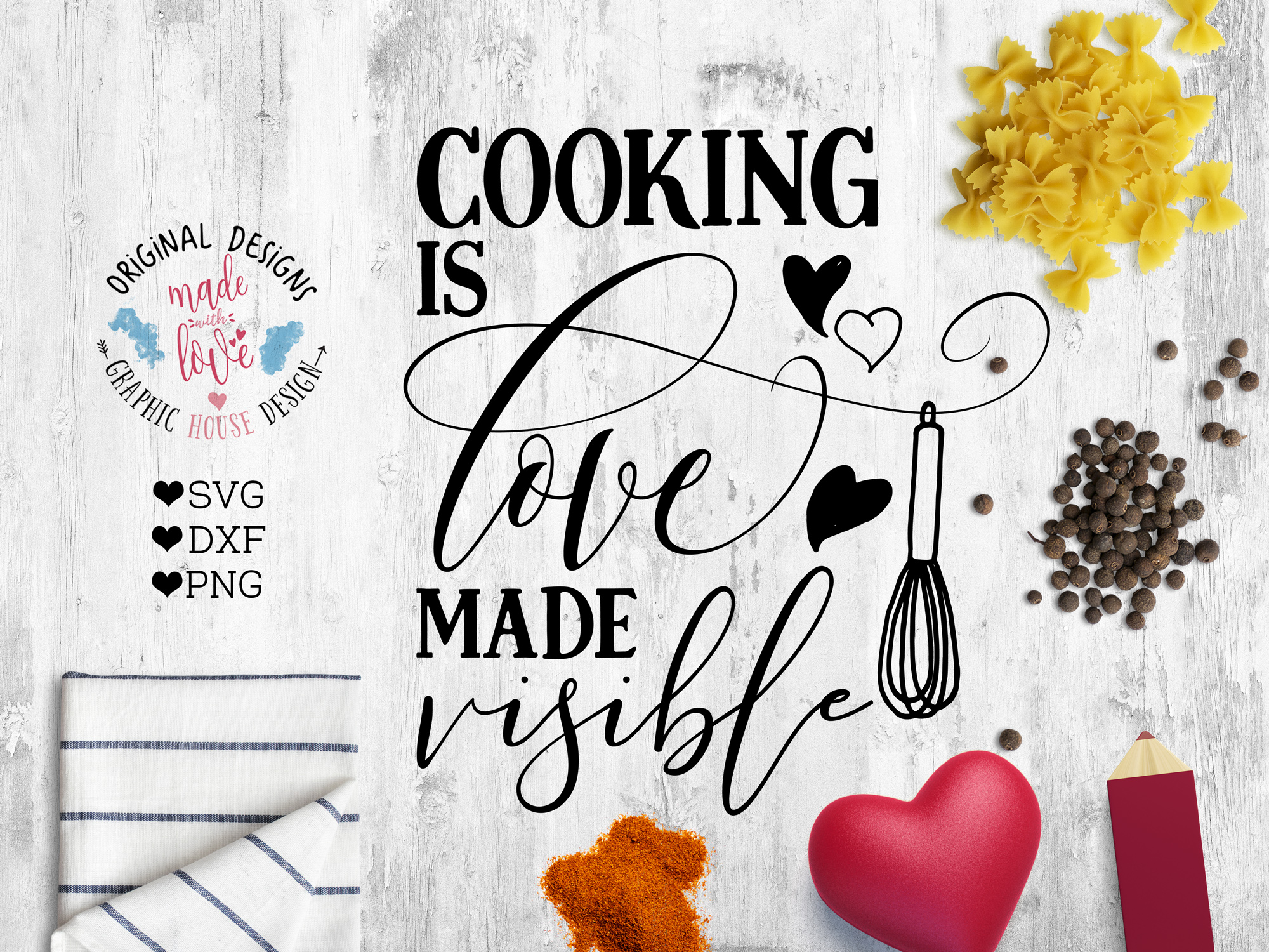 Cooking is Love Made Visible Cutting File (SVG, DXF, PNG) example image 1