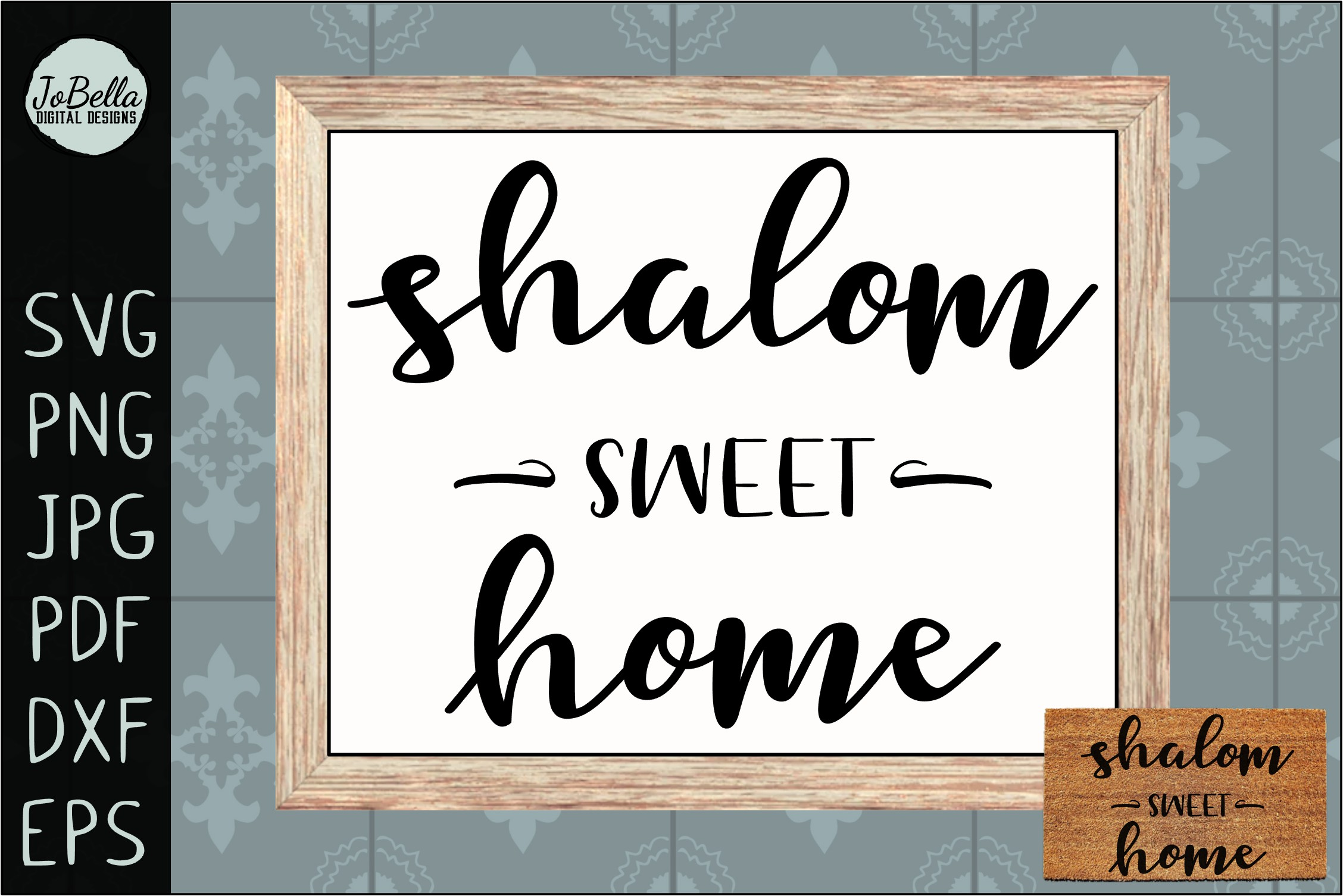 Shalom Sweet Home SVG, Printable and Sublimation PNG example image 1