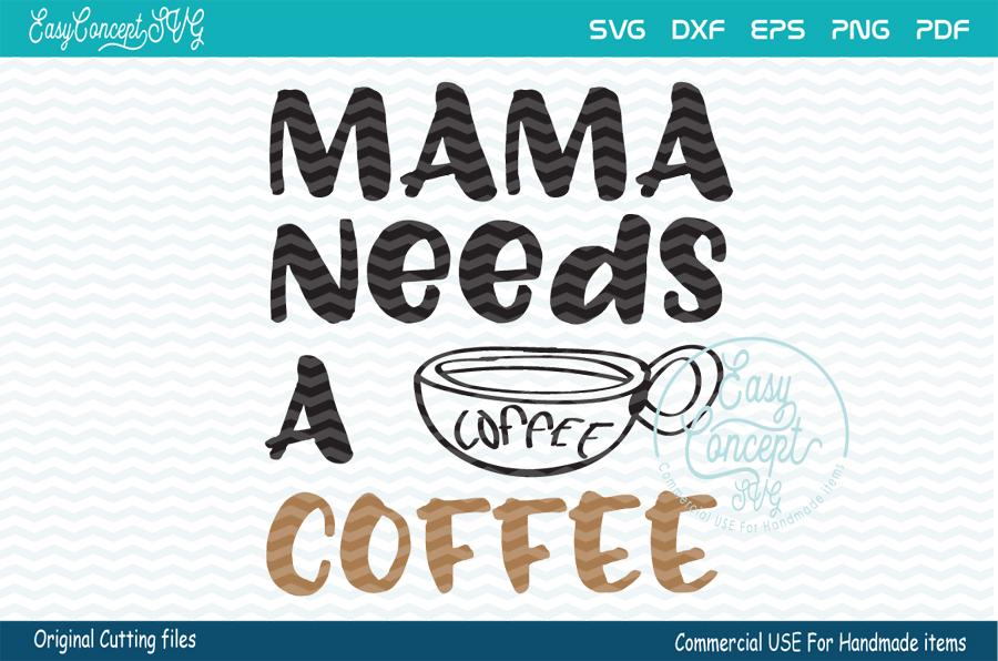 Mama Needs a Coffee, example image 1