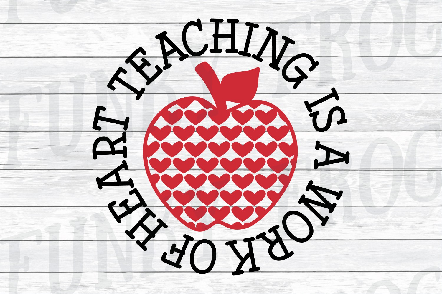 Teaching Is A Work of Heart - Teacher SVG Cut File example image 2