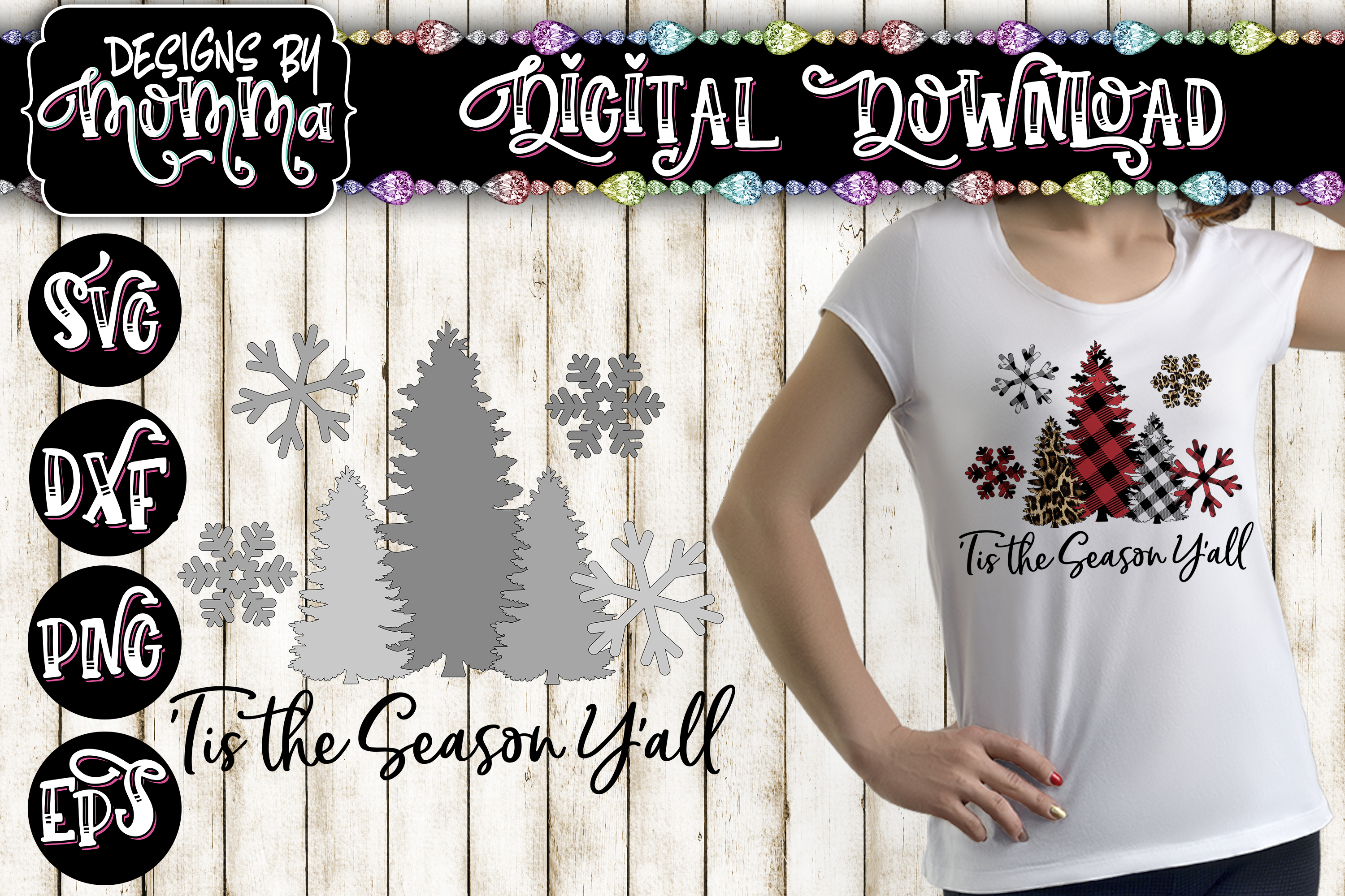 'Tis the Season Y'all Trees and Snowflakes SVG plus two PNGs example image 1