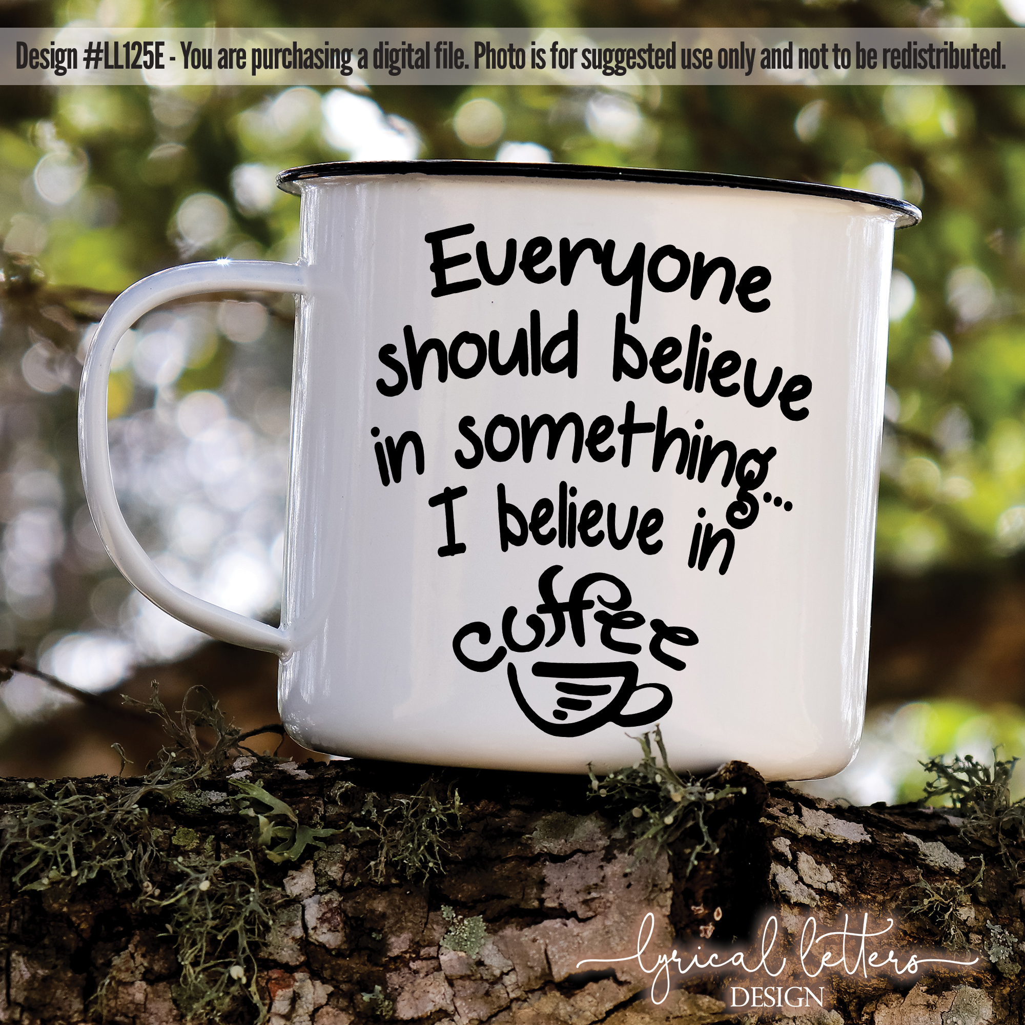 I Believe In Coffee SVG DXF Cut File LL125E example image 2