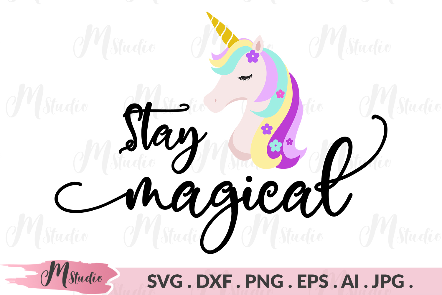 Unicorn stay magical svg example image 1