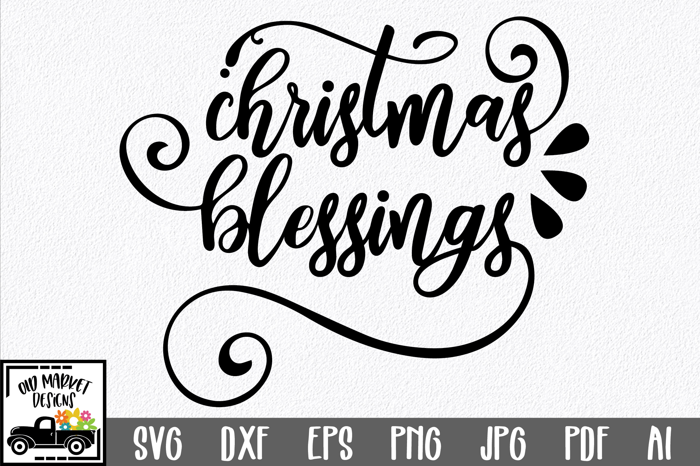 Christmas SVG Cut File - Christmas Blessings SVG DXF PNG EPS example image 1