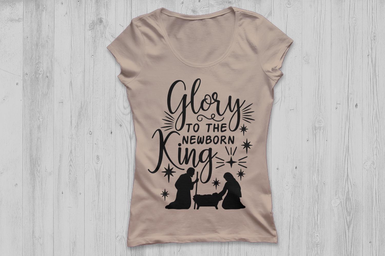 Glory To The Newborn King Svg, Christmas Svg, Jesus Svg. example image 2