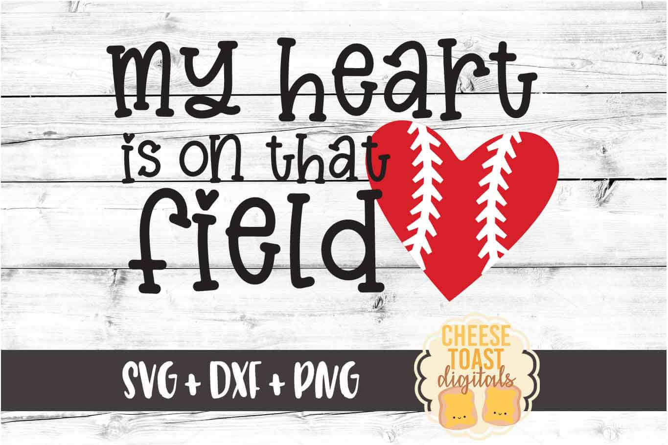 My Heart Is On That Field - Baseball SVG PNG DXF Cut File example image 2