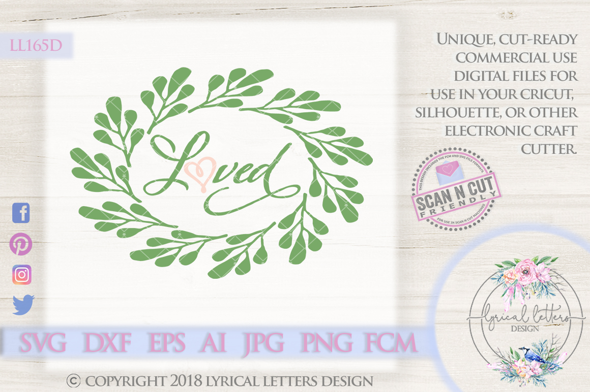 Loved Farmhouse Wreath SVG Cut File LL165A example image 1