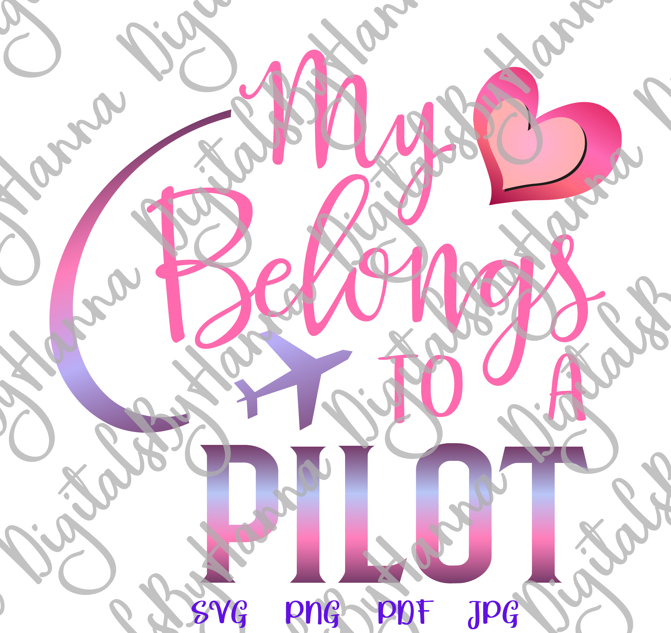My Heart Belongs to a Pilot Love Sign Cut & Print PNG SVG example image 2