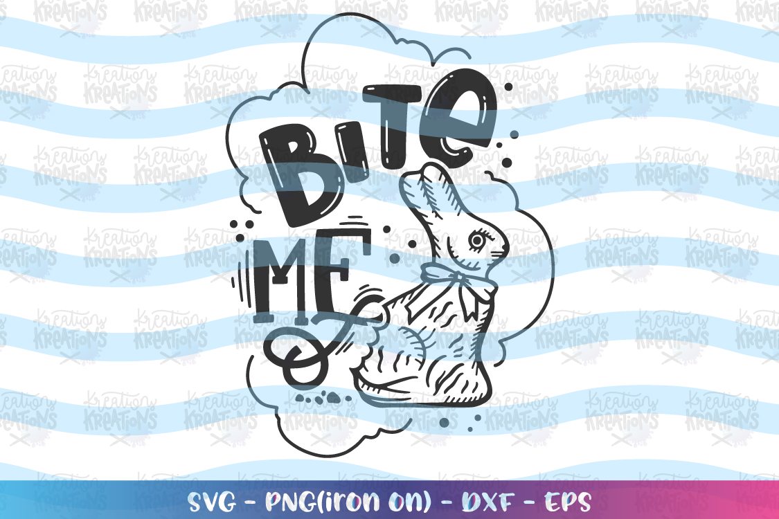 Easter svg Bite Me svg Chocolate bunnies svg Cute Bunny example image 2