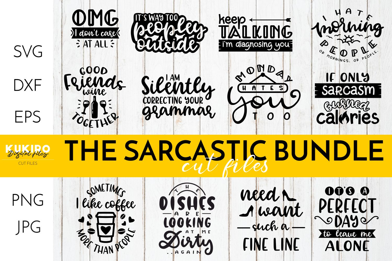 THE SARCASTIC SVG BUNDLE - Funny Cut files example image 1