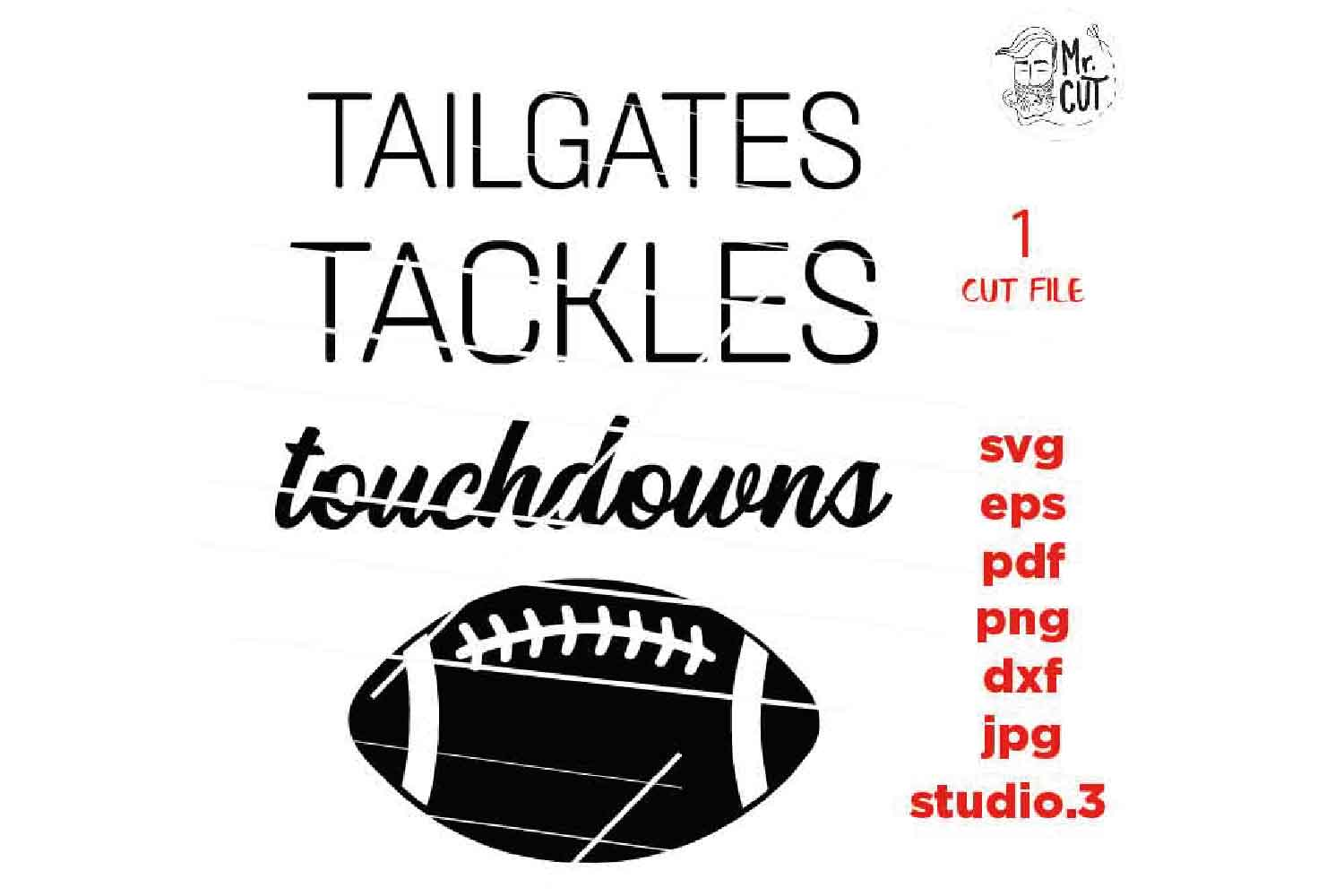 Tailgates Tackles Touchdowns svg , sports SVG, PNG, Dxf, eps example image 3