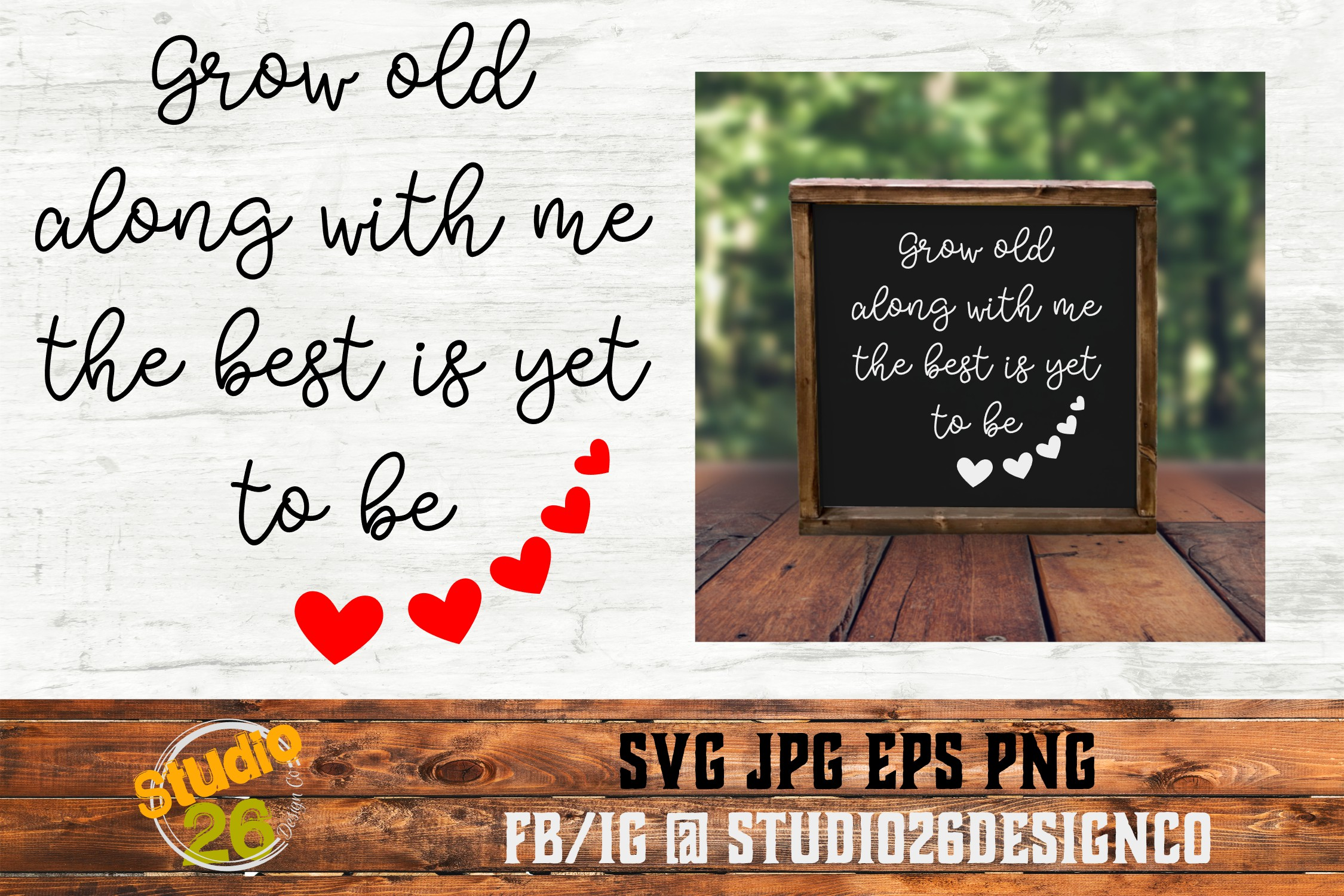 Grow old along with me - SVG PNG EPS example image 2