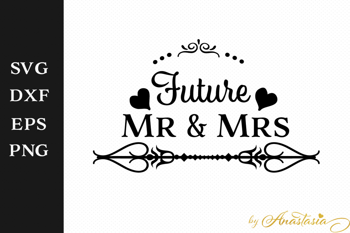 future mr and mrs svg decal