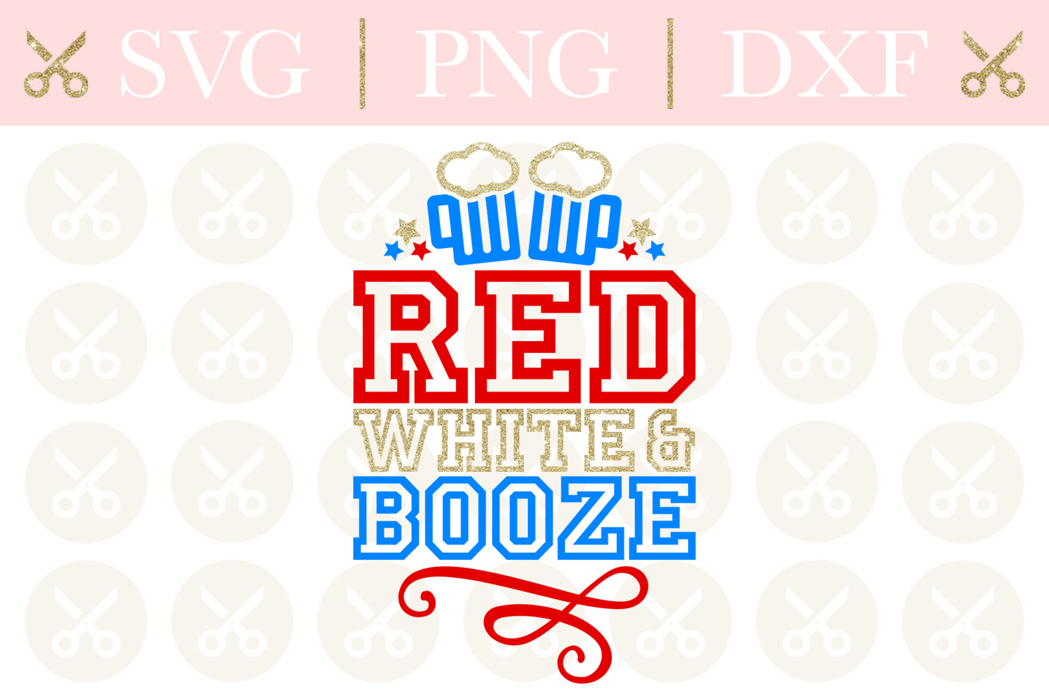 4th Of July Svg Red White And Booze Svg Fourth Of July Svg example image 1