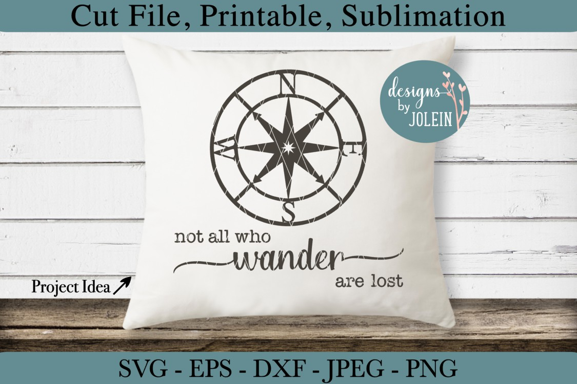 Not all who wander are lost SVG, png, eps, DXF, sublimation example image 2