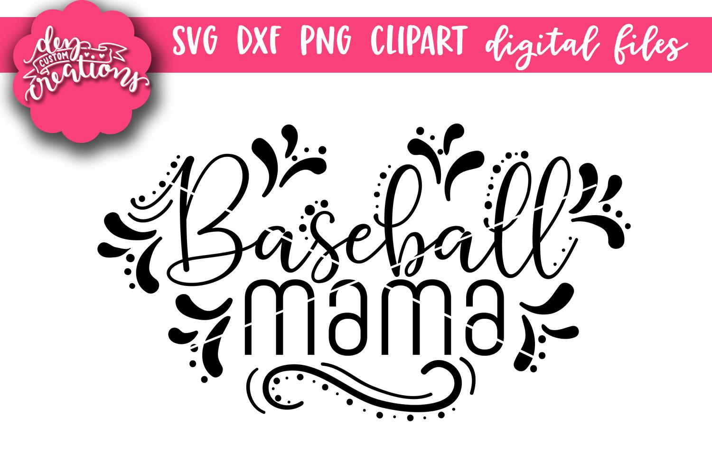 Baseball Mama - SVG DXF PNG digital Cut Files example image 1