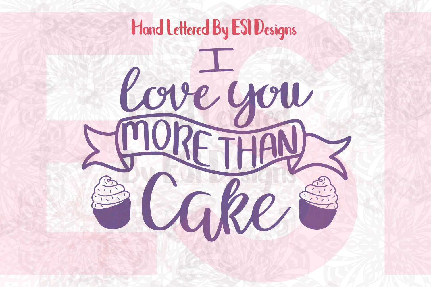 I Love You More Than Cake Quote. example image 1