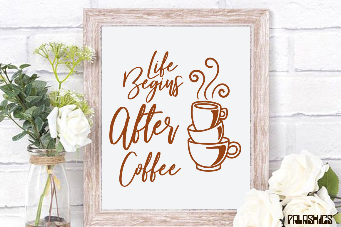 Coffee SVG one Quote 12 designs example image 7