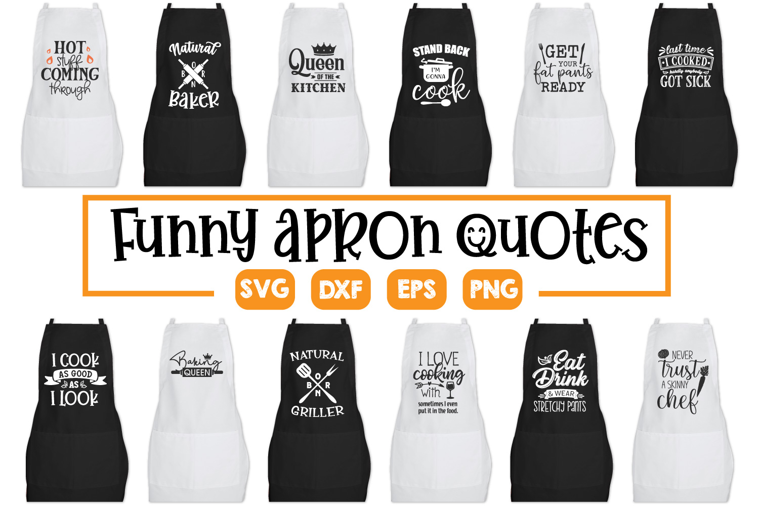 Apron Quotes Bundle - SVG, PNG, DXF, EPS example image 1