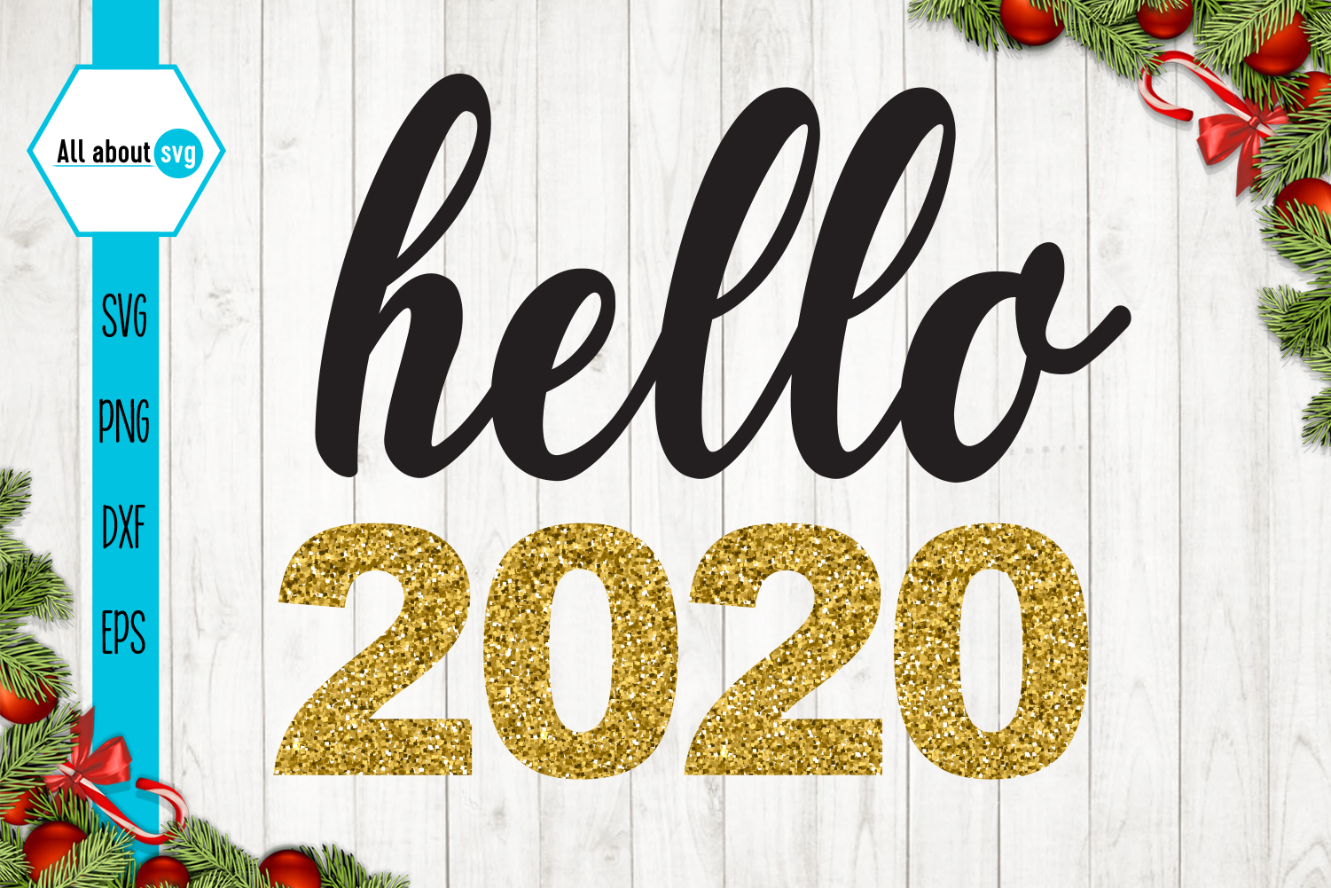 Hello 2020 Svg, New Year Svg example image 2