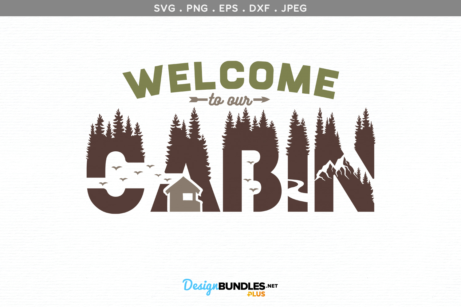 Welcome to our Cabin - svg & printable example image 2