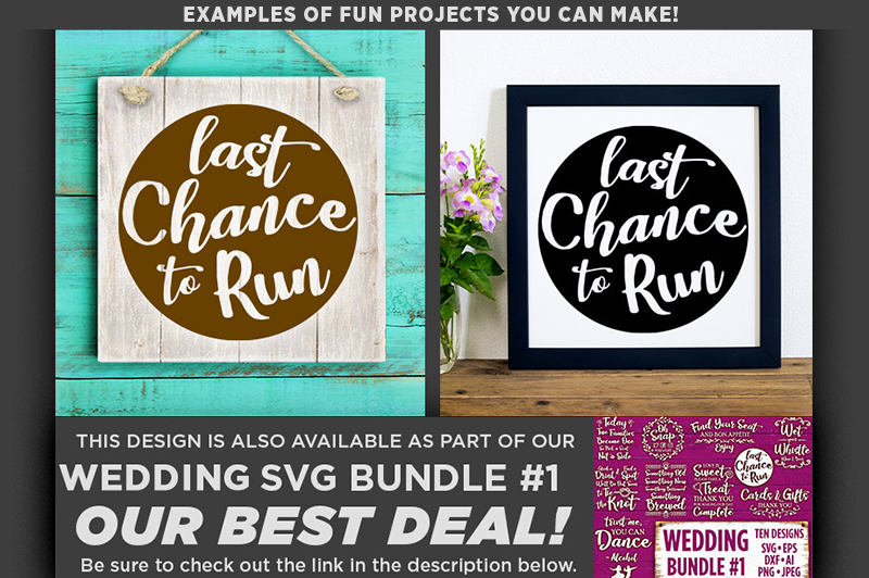 Last Chance To Run SVG Wedding Sign - 5507 example image 2