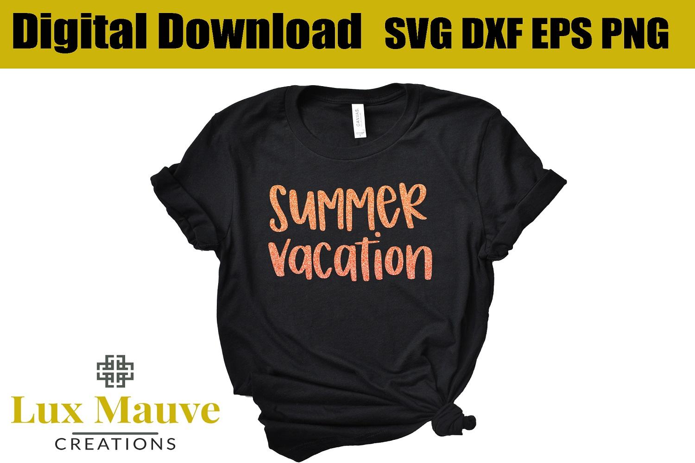 summer vacation svg, summer svg, beach svg, vacation svg example image 1
