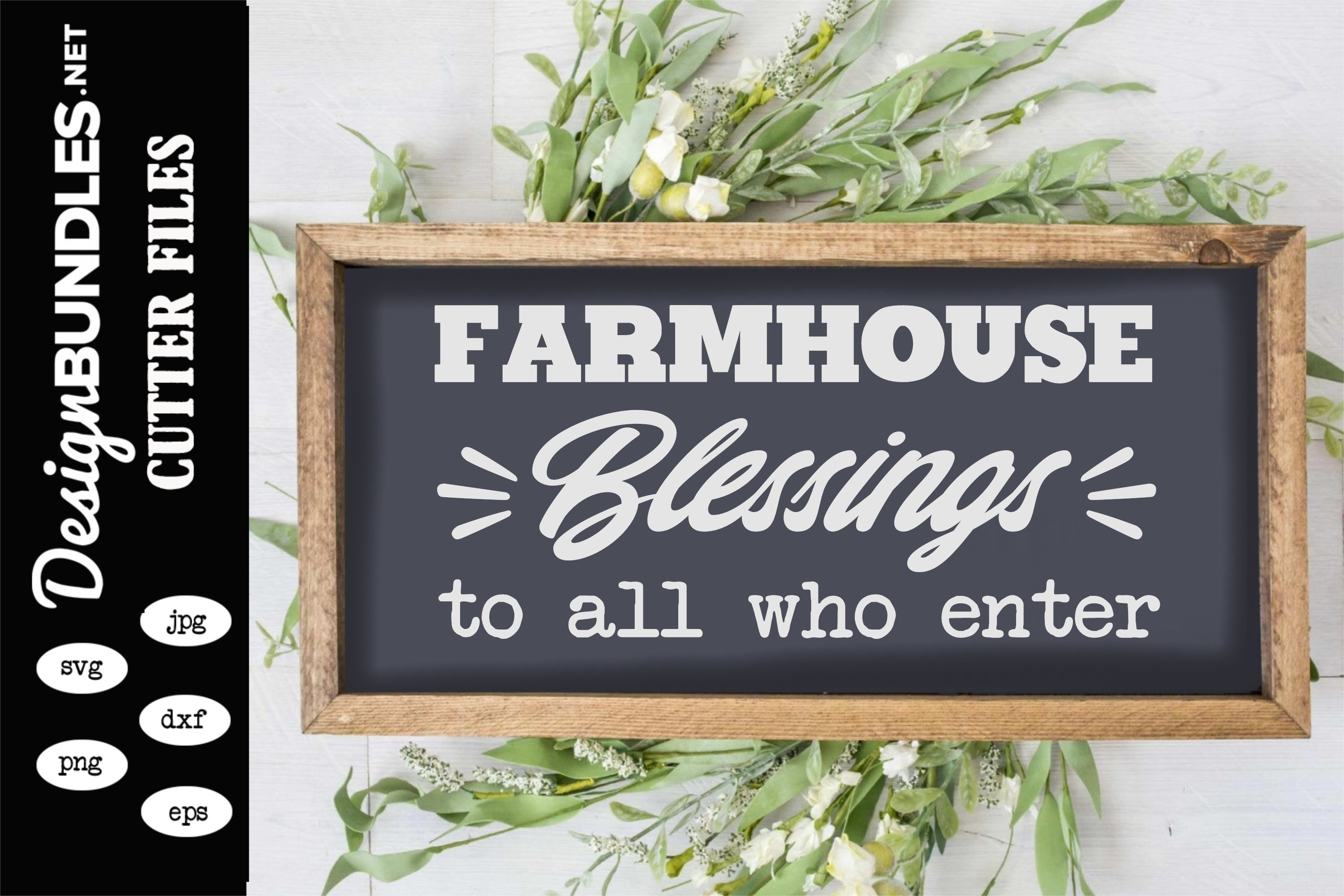 Farmhouse Blessings SVG example image 1
