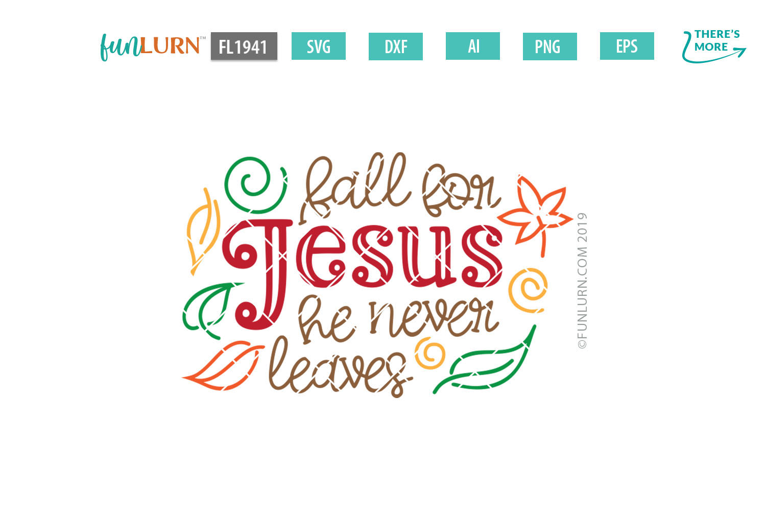 Fall For Jesus He Never Leaves SVG Cut File example image 2