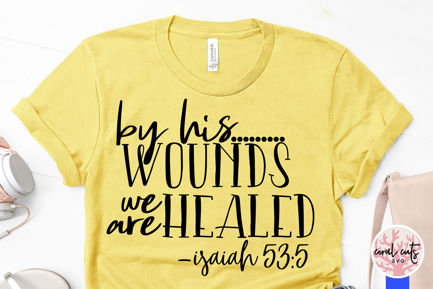 By his wounds we are healed - Easter SVG EPS DXF PNG File example image 3