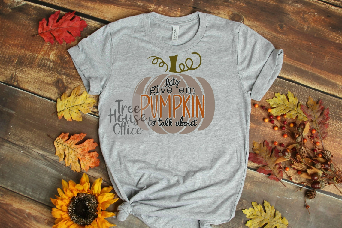 Let's Give 'Em Pumpkin To Talk About Funny Fall SVG PNG JPEG example image 2