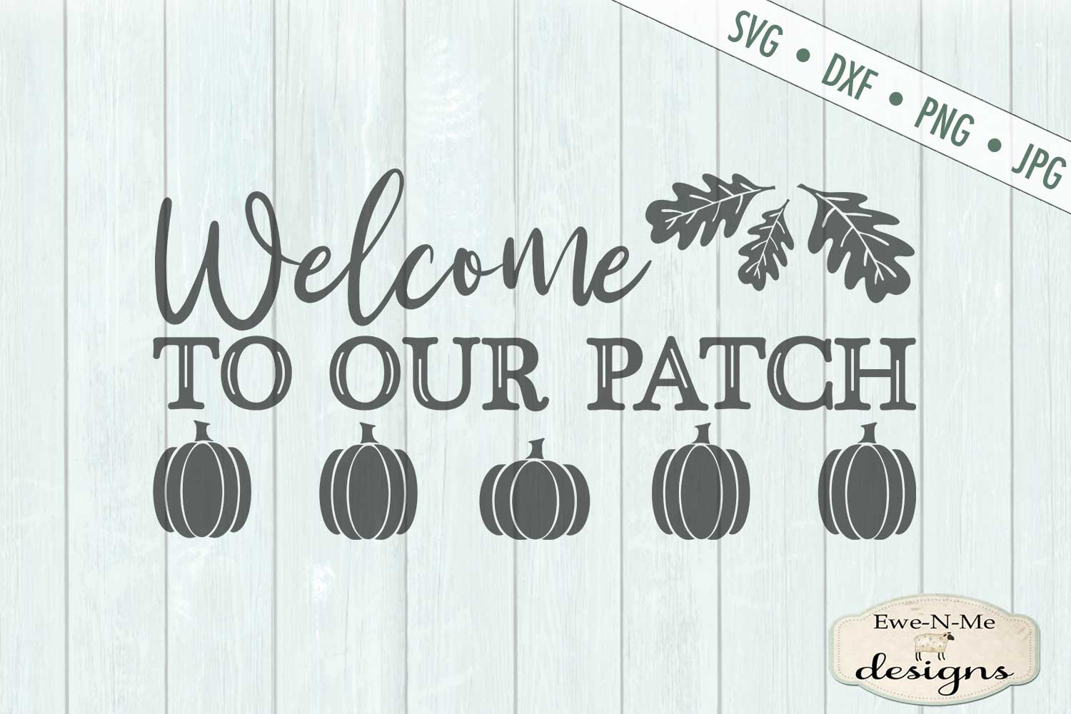 Welcome To Our Patch - Pumpkin Patch - Fall Autumn SVG DXF example image 2