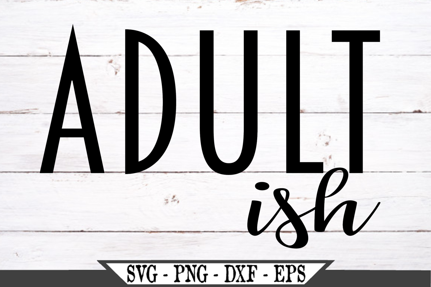 Adultish SVG example image 2