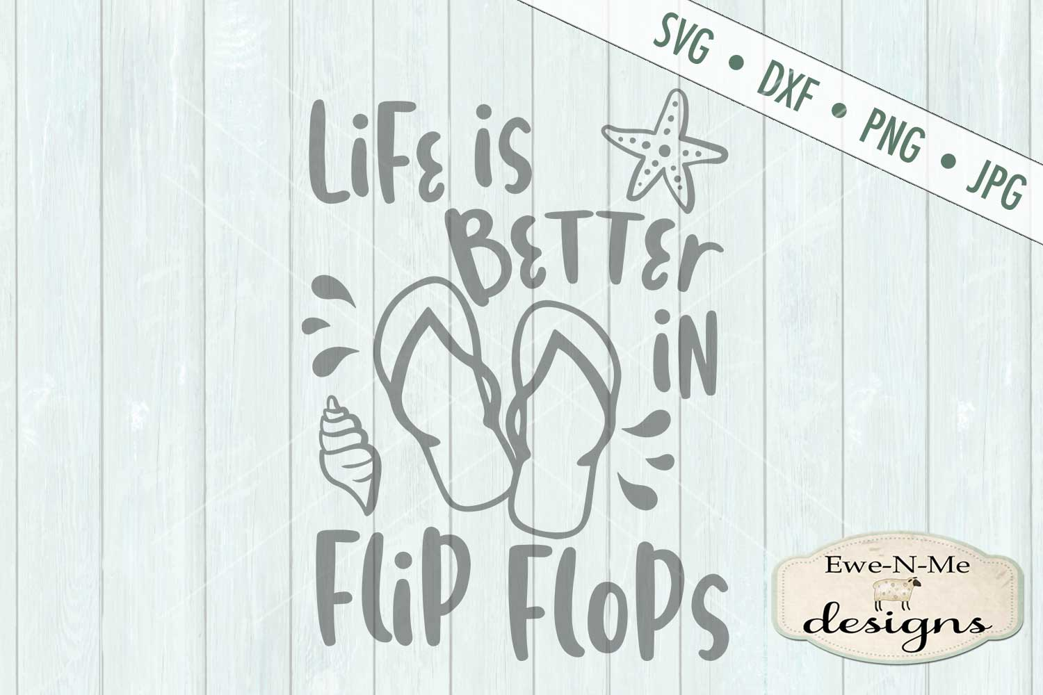 Life Is Better In Flip Flops Summer SVG DXF Files example image 2