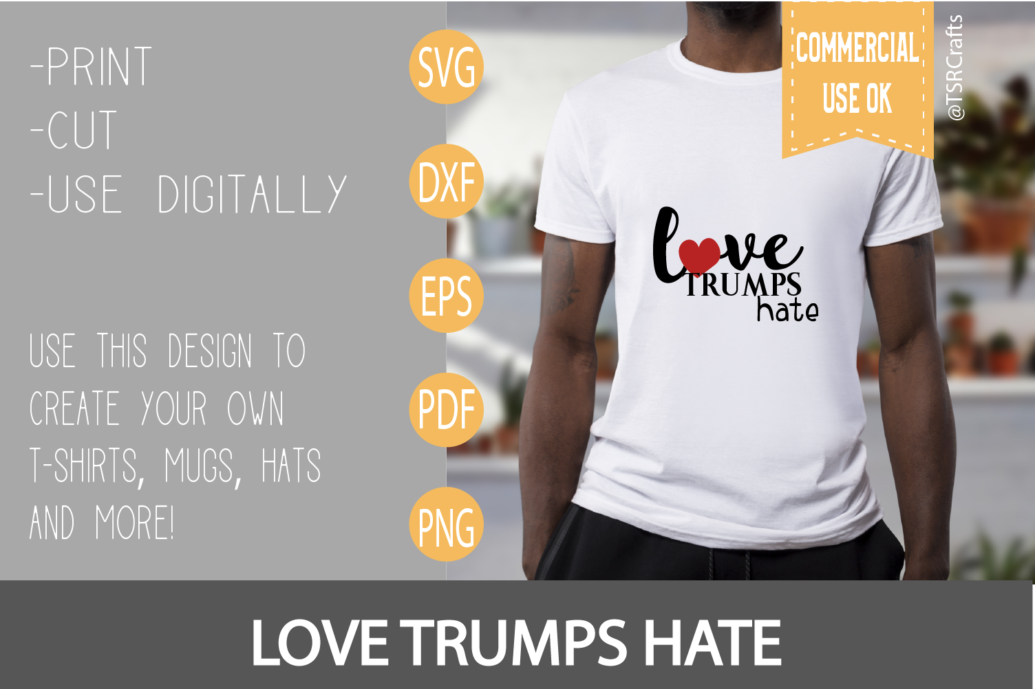 Love Trumps Hate svg cut file example image 2