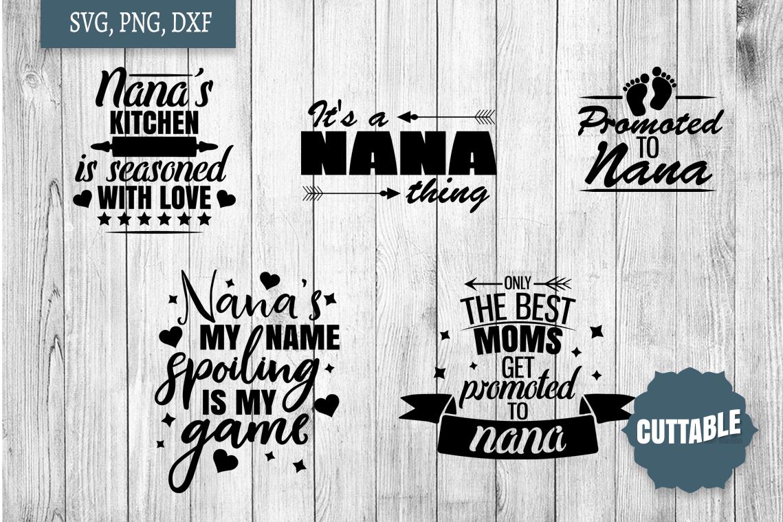 Nana quote SVG bundle, Nana love quote cut file, Nan svgs