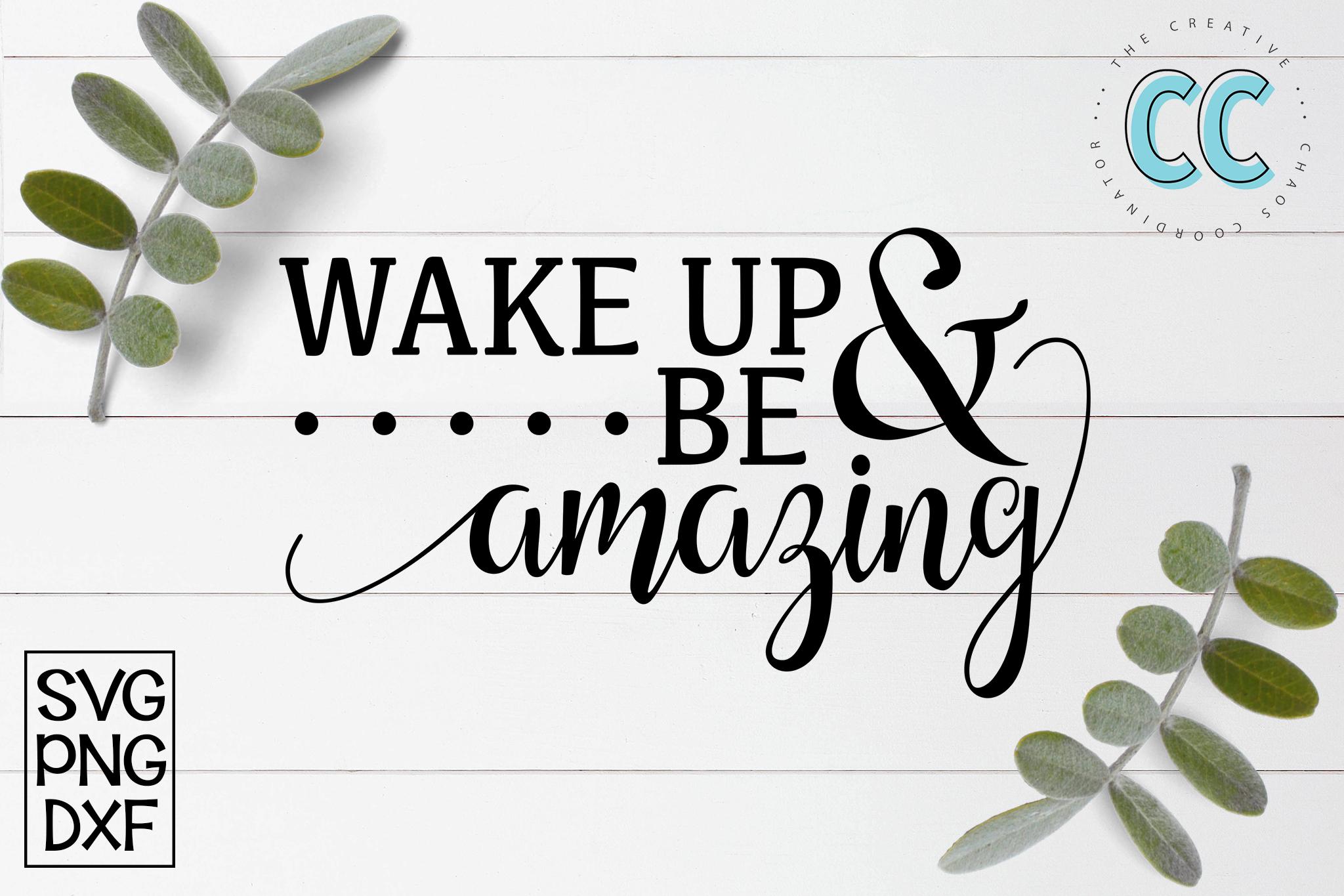 Wake Up & Be Amazing example image 1