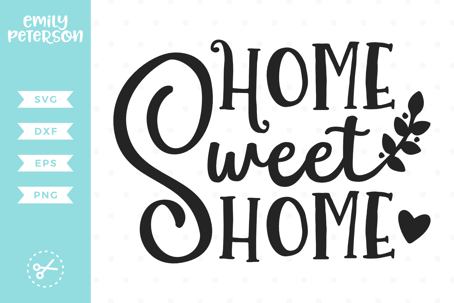 Home Sweet Home SVG DXF EPS PNG example image 1