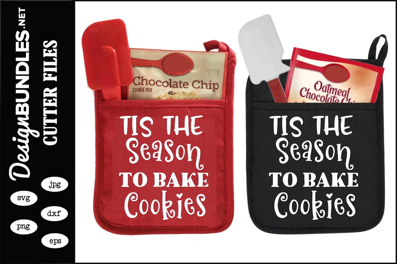 Tis The Season To Bake Cookies SVG example image 1