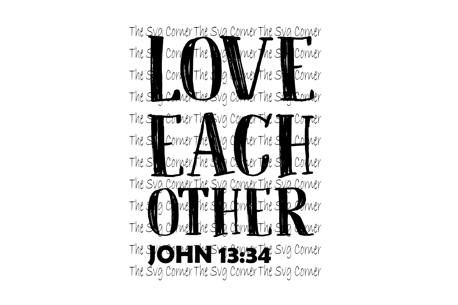 Love Each Other John 13 34 SVG File example image 1