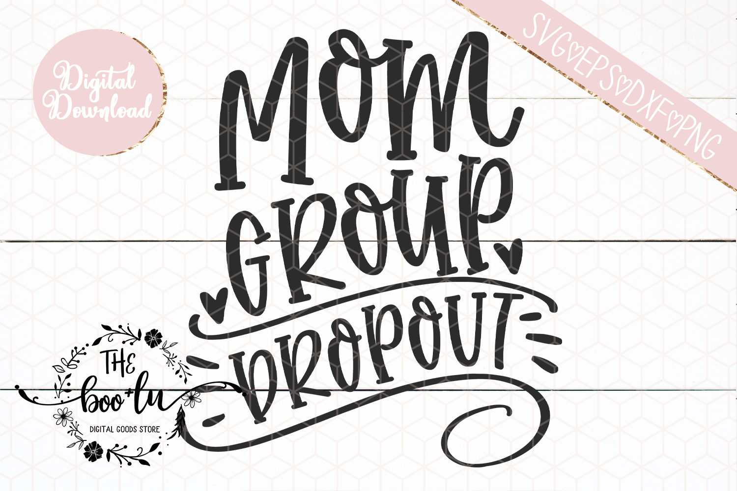 Mom Group Dropout SVG EPS DXF PNG Motherhood Mom Life Funny example image 3