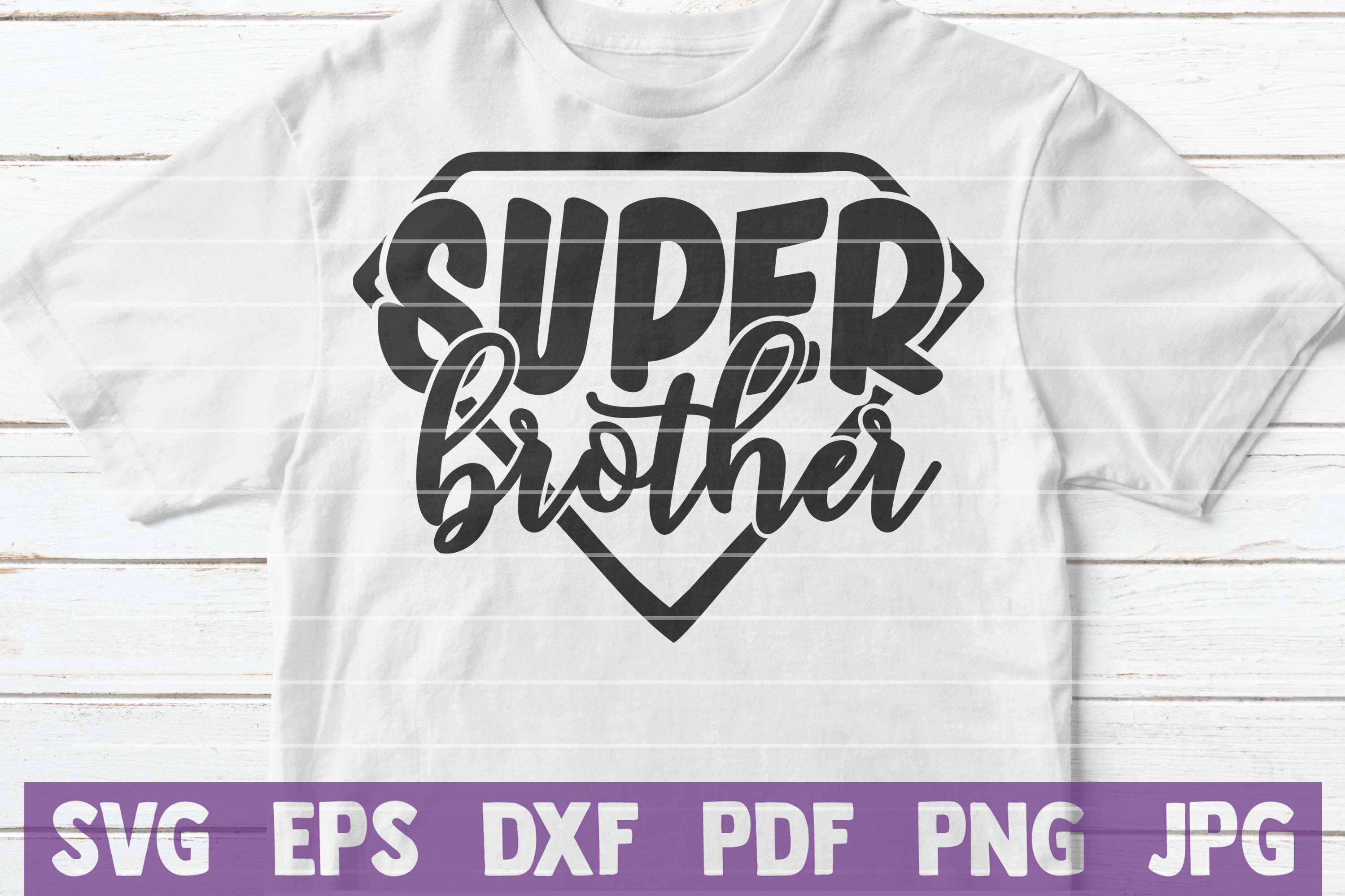 Super Brother SVG Cut File | commercial use example image 2