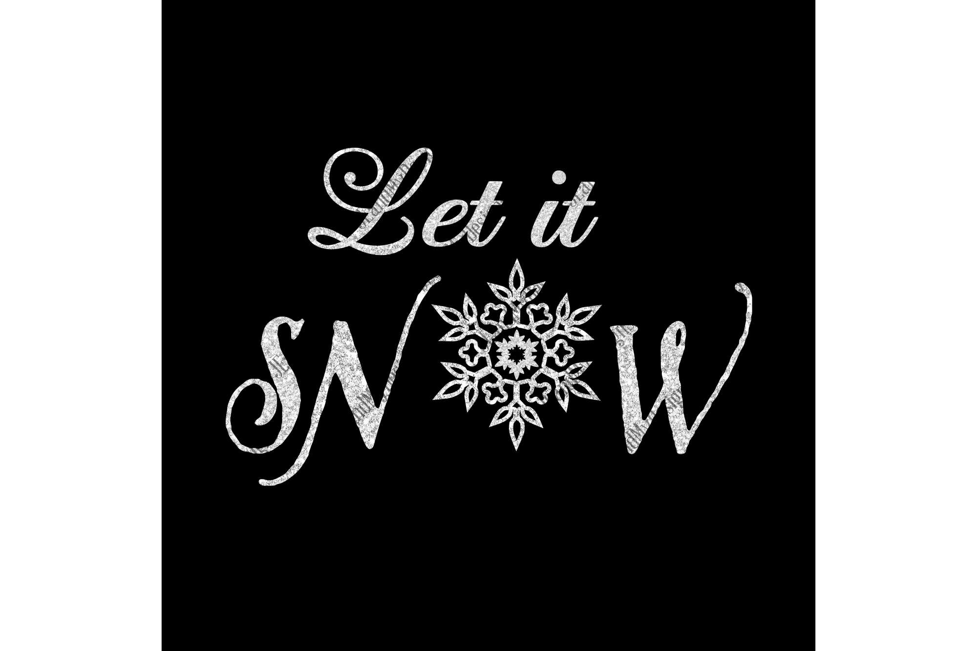 Let it SNOW SVG, JPEG, PNG, EPS, DXF example image 2